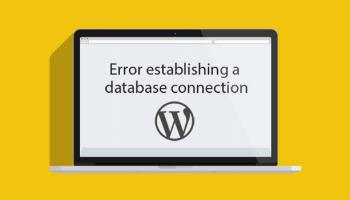 چطور خطای اتصال به پایگاه داده را در وردپرس رفع کنیم