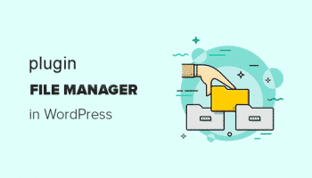 مدیریت فایلها با افزونه File Manager